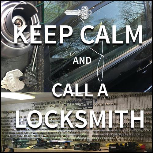 KEEP CALM AND CALL A LOCKSMITH